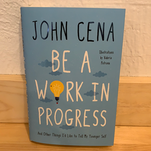 Be a Work in Progress