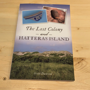 Lost Colony and Hatteras Island