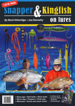 Catch more snapper and kingfish on lures by Mark Kitteridge and Joe Dennehy