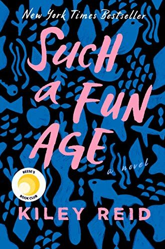 Books by black authors for black history month - Such a fun age by Kiley Reid