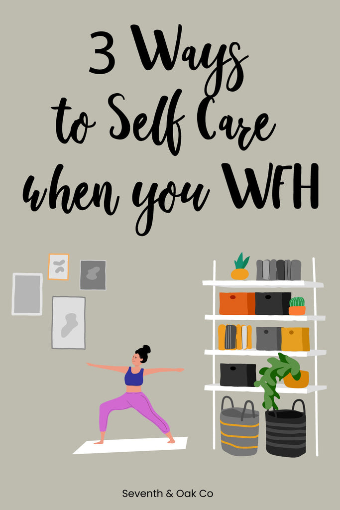 Ways to self care when you work from home - Woman doing yoga