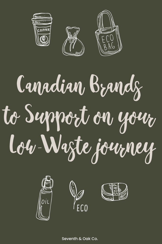 Low waste brands to support - Seventh and Oak