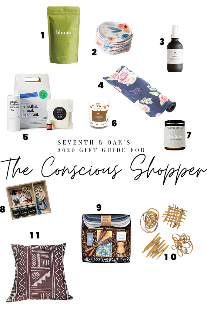 Seventh and Oak Gift Guide - For the Conscious Shopper