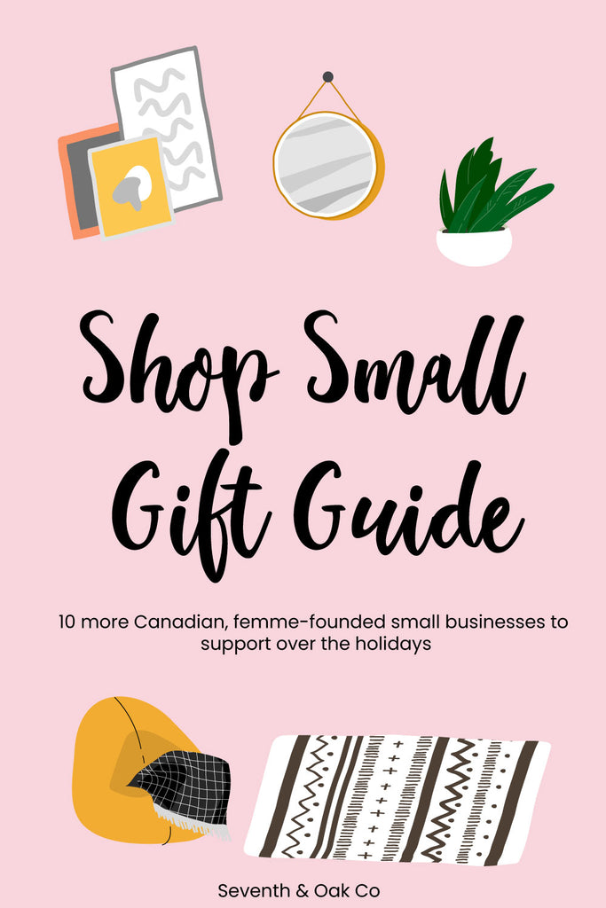 Canadian Female Founded brands to support - Seventh and Oak