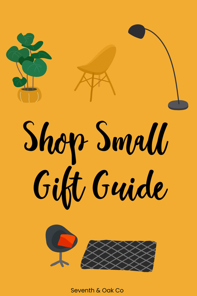 Shop Small Gift guide - Seventh and Oak