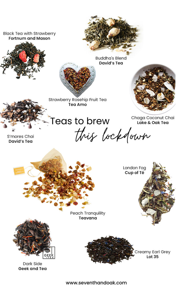 Teas to brew this lockdown - seventh and oak