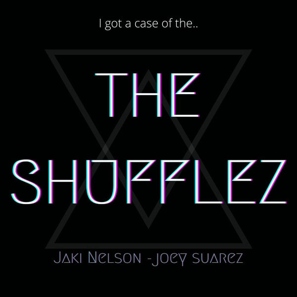 THE SHUFFLEZ