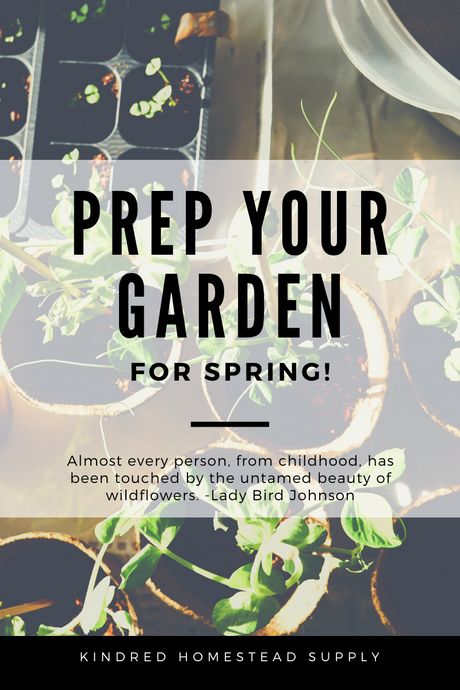 Prepping For Spring In The Garden