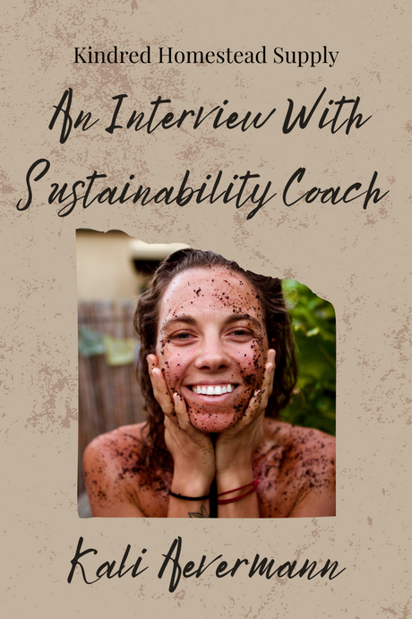 An Interview With Sustainability Coach Kali Aevermann