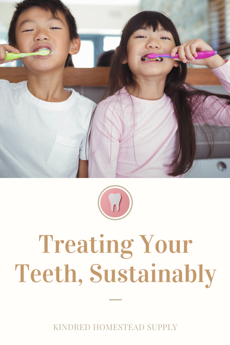 Treating Your Teeth, Sustainably