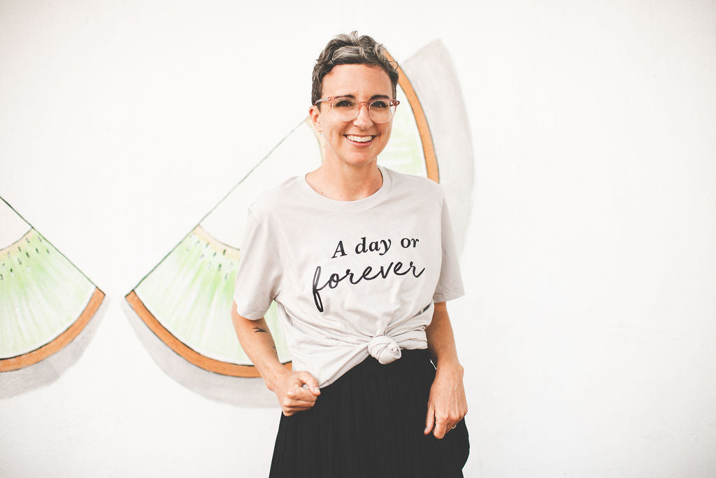 A Day or Forever T-Shirt