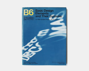 Design Systems for Corporations: B6 Basic Design Elements and Their Systems