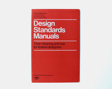 Load image into Gallery viewer, Design Standards Manuals: Their Meaning and Use for Federal Designers [Bruce Blackburn]