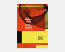 Load image into Gallery viewer, Italian Types: Graphic Designers from Italy in America
