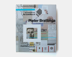 The Activities of Pieter Brattinga [Inscribed to Lou Dorfsman]