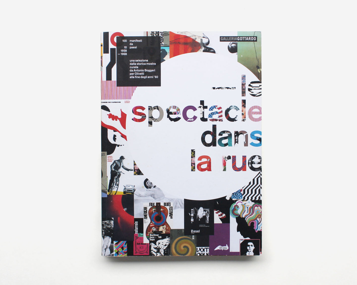 Le spectacle dans la rue: 100 posters from 10 countries 1958–1968 [Antonio Boggeri]