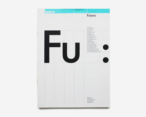 Typogram Type Specimens: Futura, Gill Sans, Janson, Bodoni [Willi Kunz]