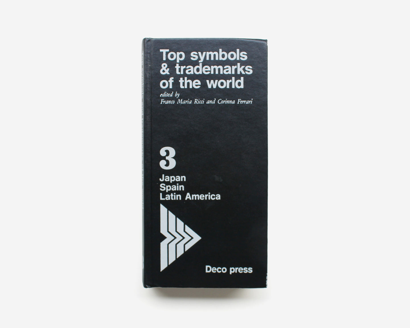 Top symbols & trademarks of the world [Volume 3: Japan, Spain and Latin America]