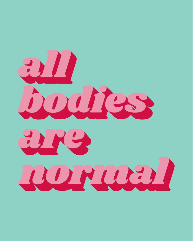 All Bodies Are Normal Print - Pink & Mint