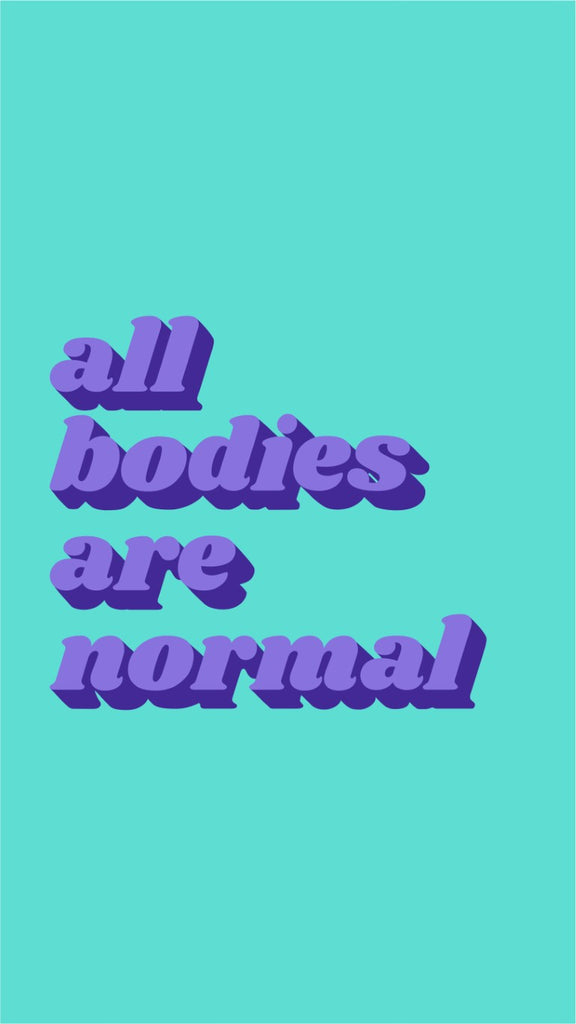 All Bodies Are Normal Phone Wallpaper - 4 Colours Available