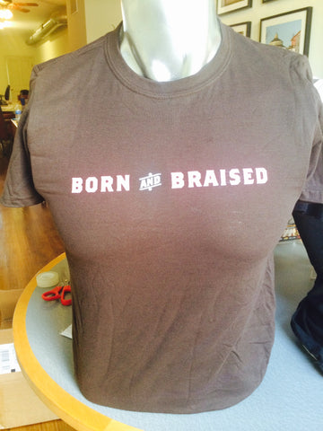 """Born & Braised"" T-shirts"