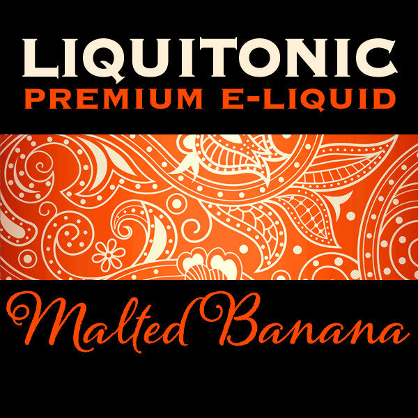 Malted Banana by Liquitonic. The Village Vaporette.