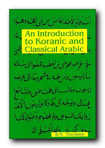 An Introduction to Koranic & Classical Arabic