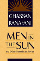 Men in the Sun and Other Palestinian Stories
