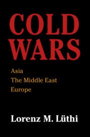 Cold Wars Asia, the Middle East, Europe