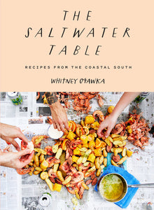 The Saltwater Table Cookbook