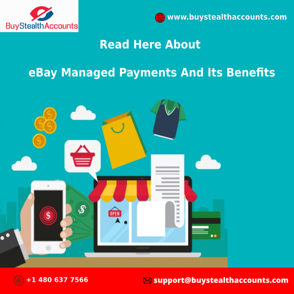 Read Here About eBay Managed Payments And Its Benefits