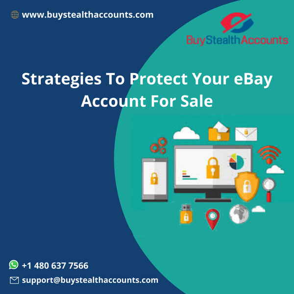 Strategies To Protect Your eBay Account For Sale