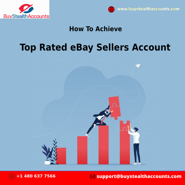How To Achieve Top Rated eBay Sellers Account