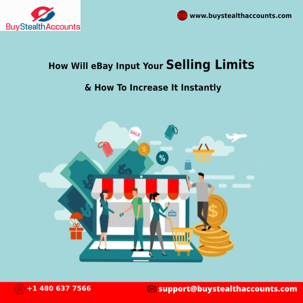 How Will eBay Input Your Selling Limits & How To Increase It Instantly