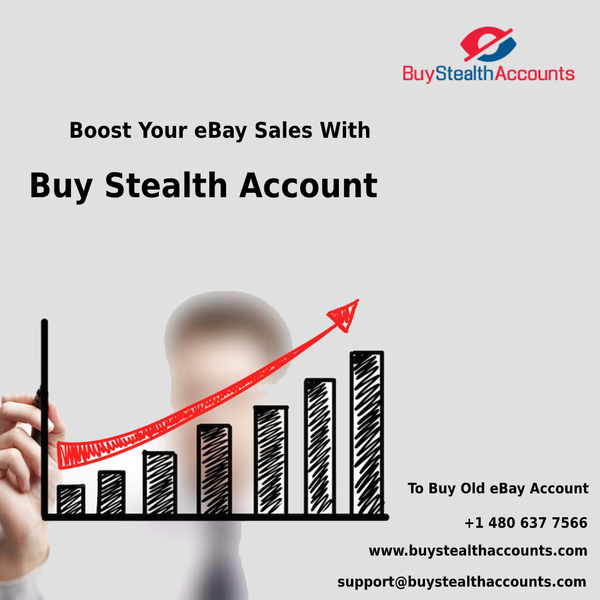 Boost Your eBay Sales With Buy Stealth Account
