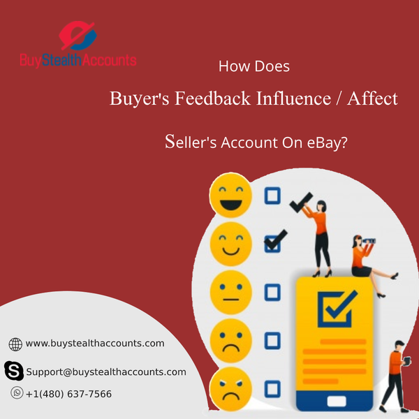 How Does Buyer Feedback Influence / Affect Seller's Account On eBay?