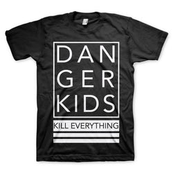 Kill Everything T-Shirt