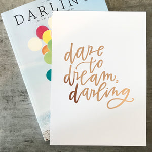 Dare to Dream, Darling