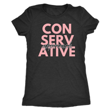 Load image into Gallery viewer, Conservative Approach T-shirt/Women's