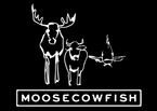 Moose Cow Fish