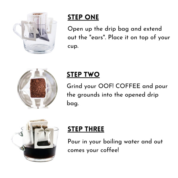 How to use OOF! COFFEE drip bags