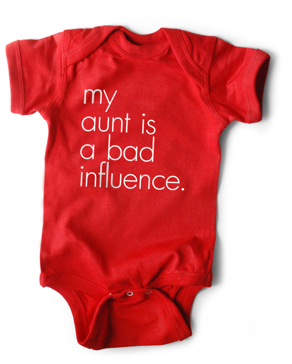 Baby Bodysuit | My Aunt is a Bad Influence