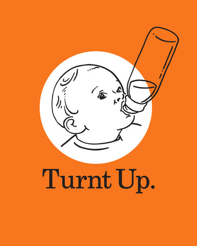 Funny Onesie Turnt Up Graphic