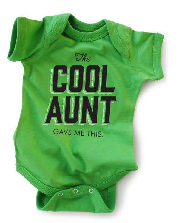 Baby Bodysuit | The Cool Aunt Gave Me This