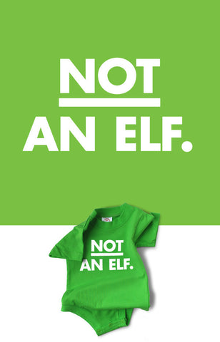 Not An Elf Snapsuit™