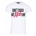 'Don't Touch My Hair' T-Shirt