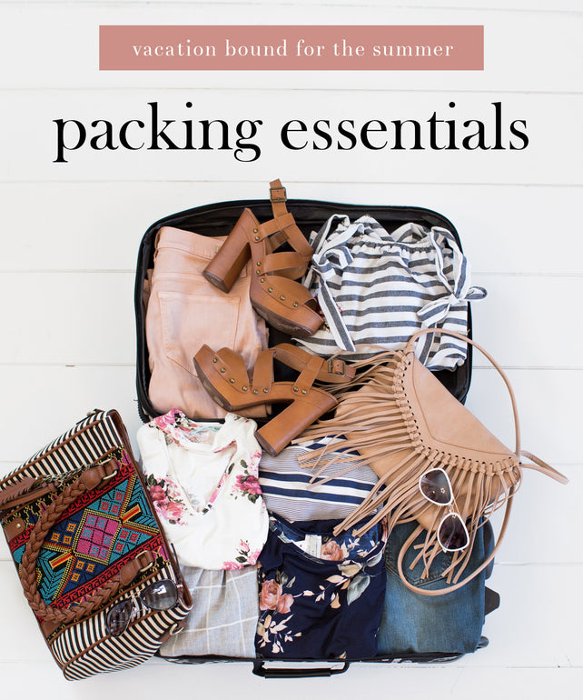 Packing Essentials for Your Vacation