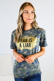 Fear is a Liar Graphic Camo Tee