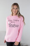 Kindness Graphic Sweatshirt