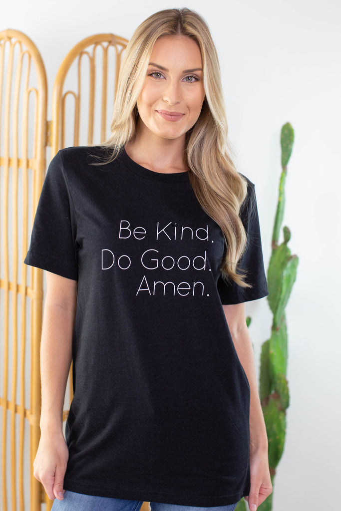 Kind And Good Graphic Tee